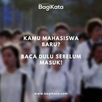 BagiKata - Tips Mahasiswa Baru