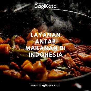 BagiKata - Layanan Antar Makanan di Indonesia